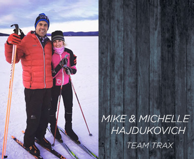 Mike and Michelle Hajdukovich - Team Trax