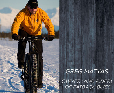 Greg Matyas - Owner (And Rider) of Fatback Bikes
