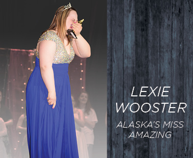 Lexie Wooster - Alaska's Miss Amazing