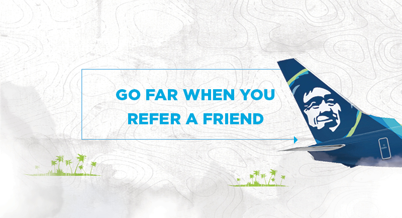 Go Far When You Refer A Friend