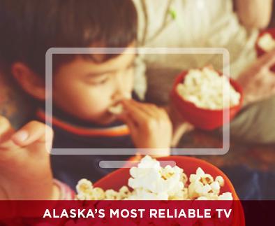 Alaskas Most Reliable TV